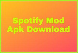 Spotify Mod Apk Download